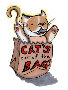 Cat's Out Of the Bag